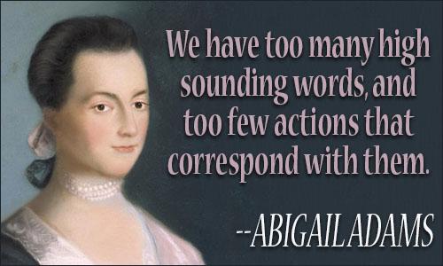Abigail Adams Quotes Fascinating Abigail Adams Quotes