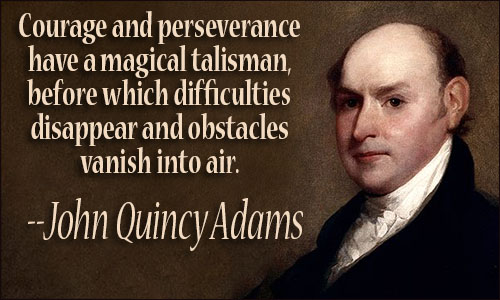 John Quincy Adams Quotes John Quincy Adams Quotes John Quincy Adams Quotes