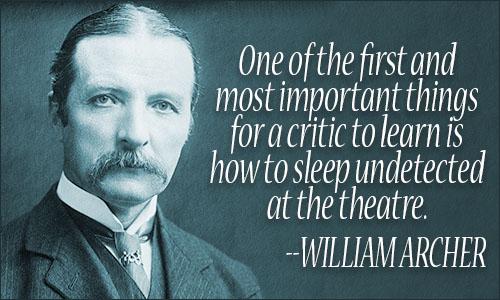 <b>William Archer</b> quote. « - william_archer_quote