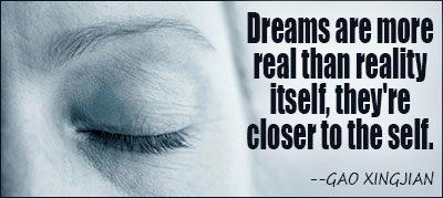 Dreams Are More Real Than Reality Theyre Closer To The Self