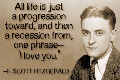 Love Quotes F Scott Fitzgerald Alluring Fscott Fitzgerald Quotes