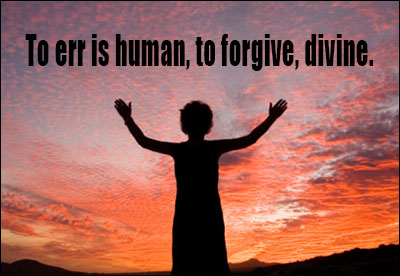 forgiveness quotes to err is human to forgive divine