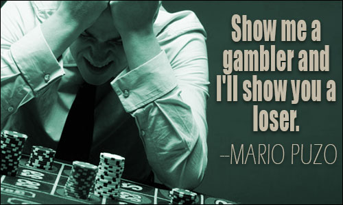 Quotes About Gambling