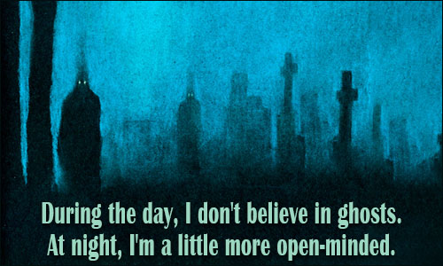 Haunting Quotes: Ghost Quotes