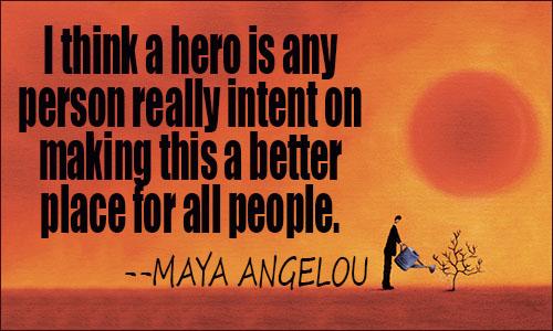Hero Quotes Hero Quotes Hero Quotes
