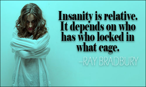 Insanity Quotes Insanity Quotes II Insanity Quotes