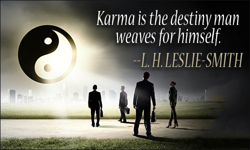 Image result for your destiny is your karma