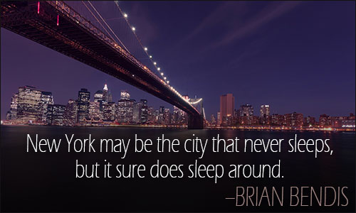 New York Quotes New York Quotes New York Quotes