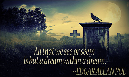 Edgar Allan Poe Life Quotes Gorgeous Edgar Allan Poe Quotes