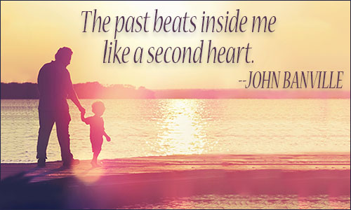 Quote About Your Past: Past Quotes