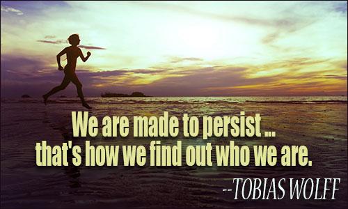Persistence Quotes Persistence Quotes Persistence Quotes