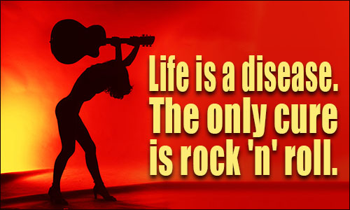 Rock N Roll Quotes