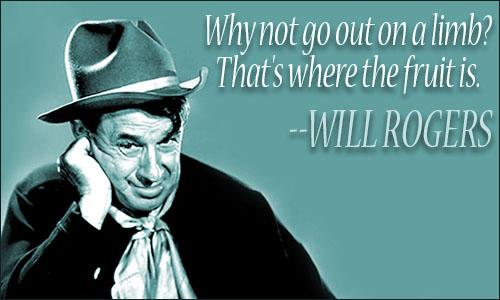Will Rogers Quotes Will Rogers Will Rogers Quotes