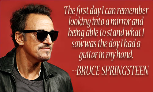 Bruce Springsteen Quotes