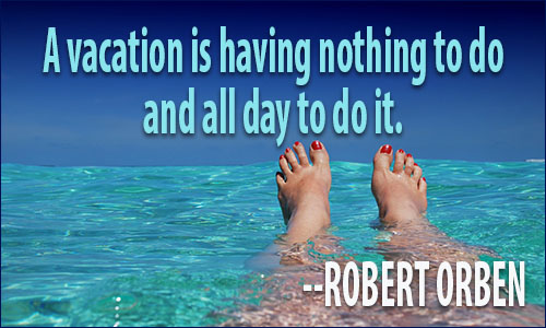 Vacation Quotes Amusing Vacation Quotes Ii