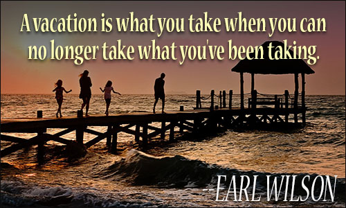 Vacation Quotes Entrancing Vacation Quotes Iii