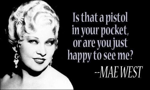 mae west quotes i'm no angel