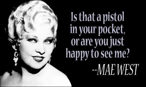 Mae West Quotes Mae West Quotes Mae West Quotes